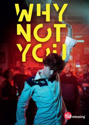 why_not_you_on_dvd_from_tla%21