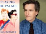 Playing for Laughs and Love with Author-Playwright Paul Rudnick